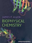 Biophysical Chemistry 1st Edition 9781405124362 1405124369