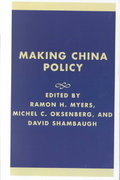 Making China Policy 0 9780742509634 074250963X