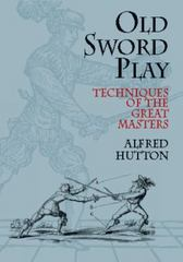 Old Sword Play 0 9780486419510 0486419517