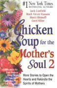 Chicken Soup for the Mother's Soul 2 0 9781558748903 1558748903