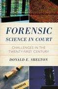 Forensic Science in Court 1st Edition 9781442201873 1442201878