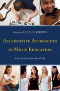 Alternative Approaches in Music Education 0 9781607098577 1607098571