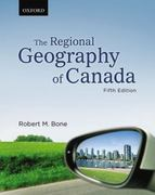 The Regional Geography of Canada 5th Edition 9780195433739 0195433734