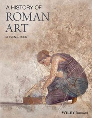 A History of Roman Art 1st Edition 9781444330267 1444330268