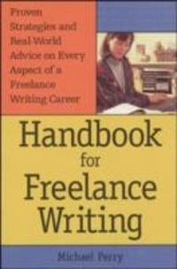 Handbook For Freelance Writing 1st edition 9780844232560 0844232564