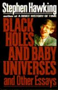 Black Holes and Baby Universes and Other Essays 0 9780553095234 0553095234