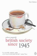 British Society Since 1945 4th Edition 9780141005270 0141005270