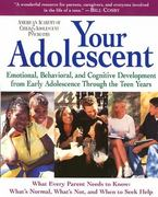 Your Adolescent 1st Edition 9780060956769 0060956763