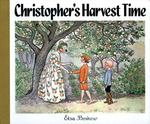 Christopher's Harvest Time 0 9780863151514 0863151515