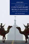 A Dictionary of Contemporary World History 3rd edition 9780199295678 0199295670