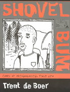 Shovel Bum 1st Edition 9780759106826 0759106827