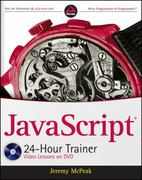 JavaScript 24-Hour Trainer 1st Edition 9780470647837 0470647833