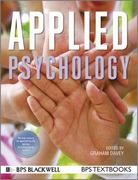 Applied Psychology 1st Edition 9781444331219 1444331213