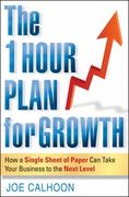 The One Hour Plan For Growth 1st edition 9780470880968 0470880961