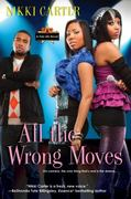 All The Wrong Moves 1st edition 9780758255570 0758255578