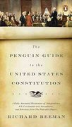 The Penguin Guide to the United States Constitution 1st Edition 9780143118107 0143118102