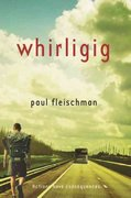 Whirligig 1st Edition 9780312629113 0312629117