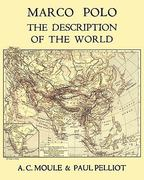 Marco Polo the Description of the World A. C. Moule and Paul Pelliot Volume 1 0 9784871873086 4871873080