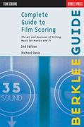 Complete Guide to Film Scoring 2nd Edition 9780876391099 0876391099