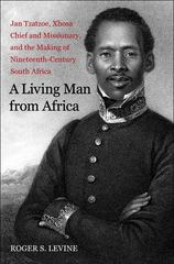 A Living Man from Africa 1st Edition 9780300168594 0300168594