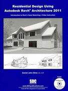 Residential Design Using Revit Architecture 2011 1st Edition 9781585035595 1585035599