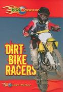 Dirt Bike Racers 0 9780766037526 0766037525
