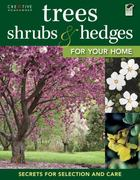 Trees, Shrubs and Hedges for Your Home 0 9781580115070 1580115071
