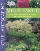 Mid-Atlantic Home Landscaping 3rd edition 9781580114981 1580114989