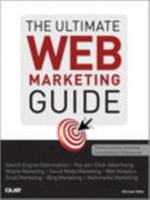 The Ultimate Web Marketing Guide 1st edition 9780789741004 0789741008