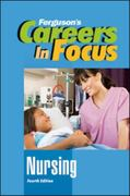 Careers in Focus - Nursing 4th Edition 9780816080342 0816080348