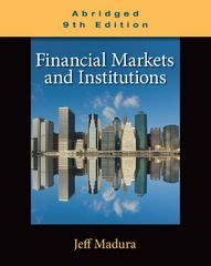 Financial Markets and Institutions, Abridged Edition (with Stock-Trak Coupon) 9th edition 9780538482493 0538482494