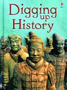 Digging Up History Internet Referenced 0 9780794528133 0794528139