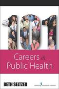 101 Careers in Public Health 1st Edition 9780826117687 0826117686