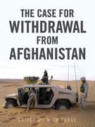The Case for Withdrawal from Afghanistan 0 9781844674510 1844674517