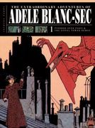 The Extraordinary Adventures of Adèle Blanc-Sec 0 9781606993828 1606993828