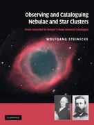 Observing and Cataloguing Nebulae and Star Clusters 0 9780521192675 0521192676