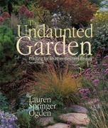 The Undaunted Garden 2nd edition 9781555917074 1555917070