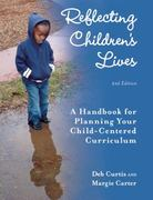 Reflecting Children's Lives 2nd Edition 9781605540399 1605540390