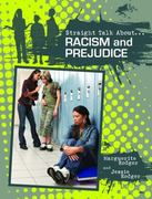 Racism and Prejudice 0 9780778721369 0778721361