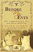 Before My Eyes 1st Edition 9781450216784 1450216781