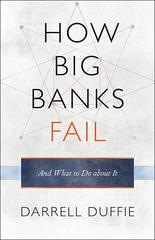 How Big Banks Fail and What to Do about It 0 9780691148854 0691148856