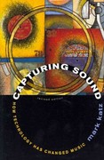 Capturing Sound 1st Edition 9780520947351 0520947355
