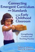 Connecting Emergent Curriculum and Standards in the Early Childhood Classroom 1st Edition 9780807751091 080775109X