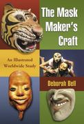 Mask Makers and Their Craft 0 9780786443994 0786443995