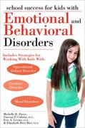 School Success for Kids with Emotional and Behavioral Disorders 1st Edition 9781593634315 1593634315