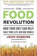 The Food Revolution 2nd Edition 9781573244879 1573244872