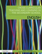 Cross-Curricular Teaching and Learning in the Secondary School ... English 1st edition 9780203841341 0203841344