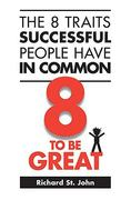 The 8 Traits Successful People Have in Common 2nd edition 9780973900972 0973900970