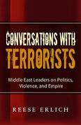 Conversations with Terrorists 0 9780982417133 0982417136