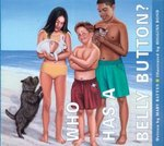 Who Has a Belly Button? 1st edition 9781561452354 1561452351